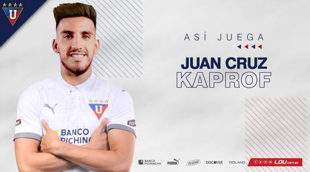 Juan Cruz Kaprof fue anunciado como jugador de Liga de Quito en las redes sociales del club. Foto: Twitter de Liga