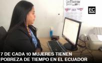 7 de cada 10 mujeres tienen pobreza de tiempo en Ecuador